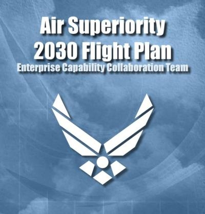 AF Releases Air Superiority 2030 Flight Plan | Aero-News ...